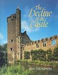 Decline Of The Castle