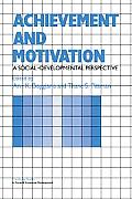 Achievement and Motivation: A Social-Developmental Perspective (Cambridge Iberian and Latin American Studies) Cover