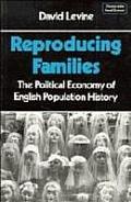 Reproducing Families The Political Econo