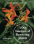 100 Families of Flowering Plants: Second Edition