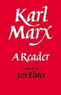 Karl Marx: A Reader
