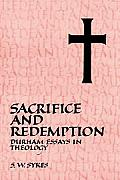 Sacrifice and Redemption: Durham Essays in Theology