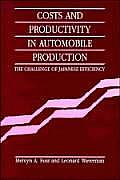 Costs and Productivity in Automobile Production: The Challenge of Japanese Efficiency