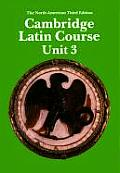 Cambridge Latin Course Unit 3 Students Book North American Edition