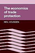 Economics Of Trade Protection