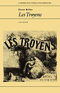 Hector Berlioz: Les Troyens