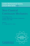 Non-Classical Continuum Mechanics: Proceedings of the London Mathematical Society Symposium, Durham, July 1986