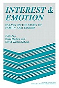Interest & Emotion: Essays on the Study of Family & Kinship