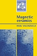 Chemistry of Solid State Materials #4: Magnetic Ceramics