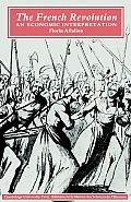 French Revolution An Economic Interpretation