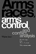Arms Races, Arms Control, and Conflict Analysis: Contributions from Peace Science and Peace Economics