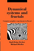 Dynamical Systems & Fractals Computer Graphics Experiments in PASCAL