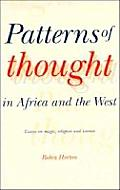 Patterns of Thought in Africa and the West: Essays on Magic, Religion and Science