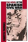 The Novel of the Spanish Civil War (1936 1975)