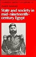 State & Society in Mid-Nineteenth-Century Egypt