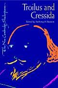 Troilus & Cressida New Cambridge Shakesp