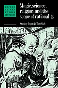 Magic Science & Religion & the Scope of Rationality