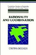 Rationality & Coordination