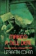 Making A New Deal Industrial Workers In