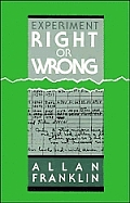 Experiment, Right or Wrong