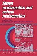 Street Mathematics and School Mathematics (Learning in Doing: Social, Cognitive, and Computational Pers)