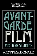 Avant-Garde Film: Motion Studies