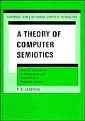 A Theory of Computer Semiotics