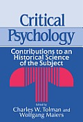 Critical Psychology: Contributions to an Historical Science of the Subject