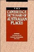 Cambridge Dictionary Of Australian Places