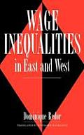 Wage Inequalities in East and