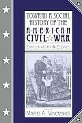 Toward a Social History of the American Civil War: Exploratory Essays