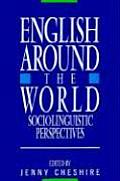 English Around the World : Sociolinguistic Perspectives (91 Edition)