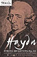 Haydn: String Quartets, Op. 50 (Cambridge Music Handbooks)