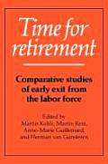 Time for retirement :comparative studies of early exit from the labor force