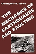 Mechanics Of Earthquakes & Faulting