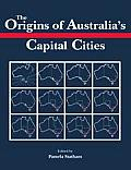 The Origins of Australia's Capital Cities