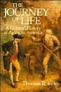 Journey Of Life A Cultural History Of Ag