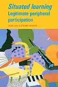 Situated Learning: Legitimate Peripheral Participation Cover