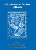 Christianity and the Arts in Russia