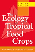 The Ecology of Tropical Food Crops