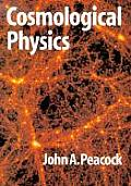 Cosmological Physics (99 Edition)