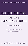 Greek Poetry of the Imperial Period: An Anthology
