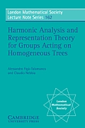 Harmonic Analysis & Representation: Theory for Groups Acting on Homogenous Trees