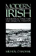 Modern Irish Grammatical Structure & Dialectal Variation