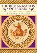 Romanization of Britain : an Essay in Archaeological Interpretation (90 Edition)