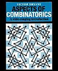 Aspects of Combinatorics A Wide Ranging Introduction