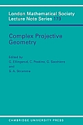 Complex Projective Geometry: Selected Papers