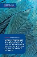 Wollstonecraft A Vindication of the Rights of Man & a Vindication of the Rights of Woman & Hints