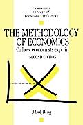 The Methodology of Economics: Or, How Economists Explain