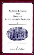Classes, Estates & Order in Early-Modern Brittany